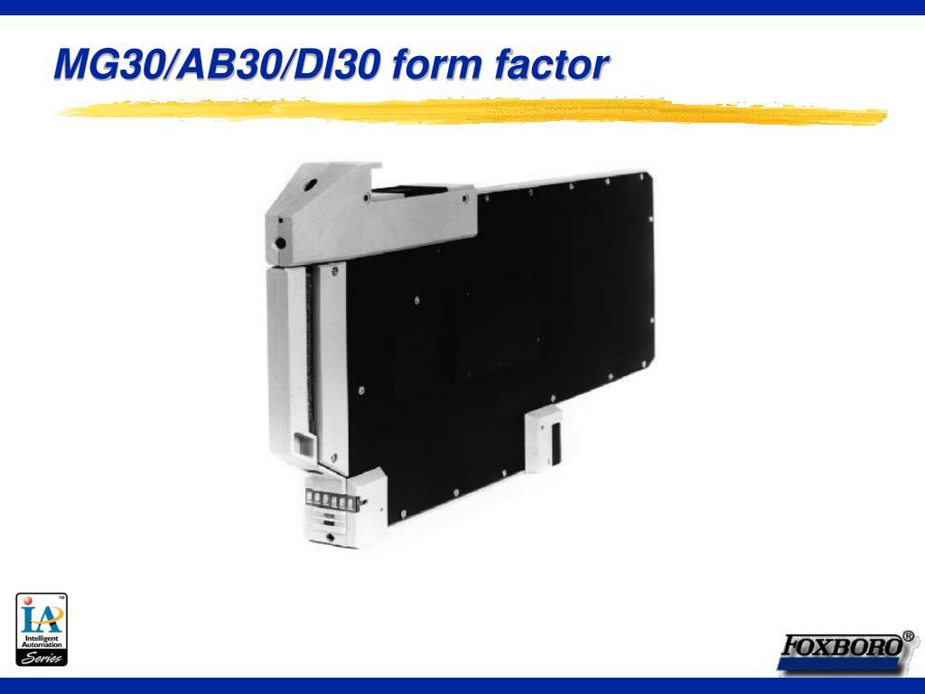 MG30/AB30/DI30 form factor