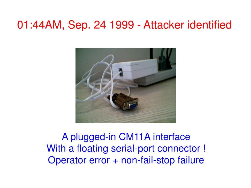 01:44AM, Sep. 24 1999 - Attacker identified