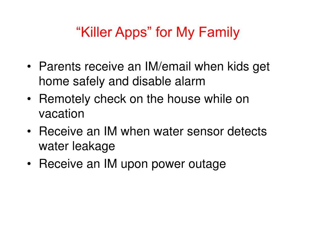 """""""Killer Apps"""" for My Family"""