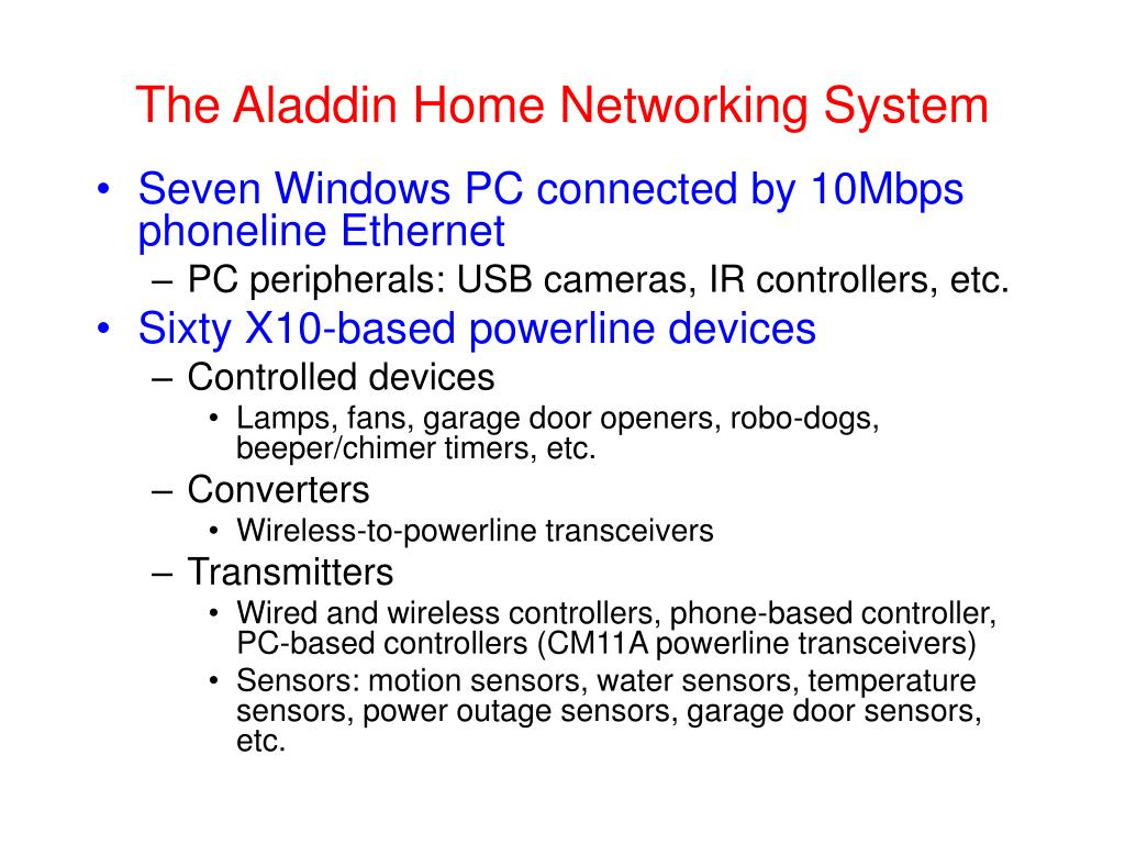 The Aladdin Home Networking System