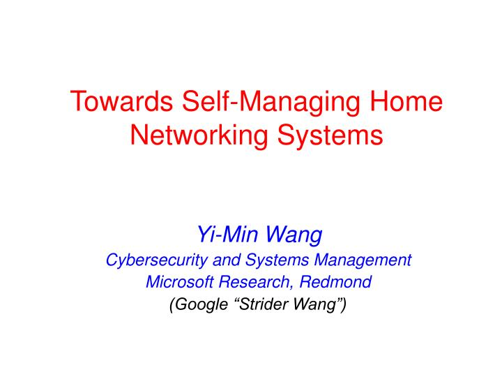 Towards self managing home networking systems
