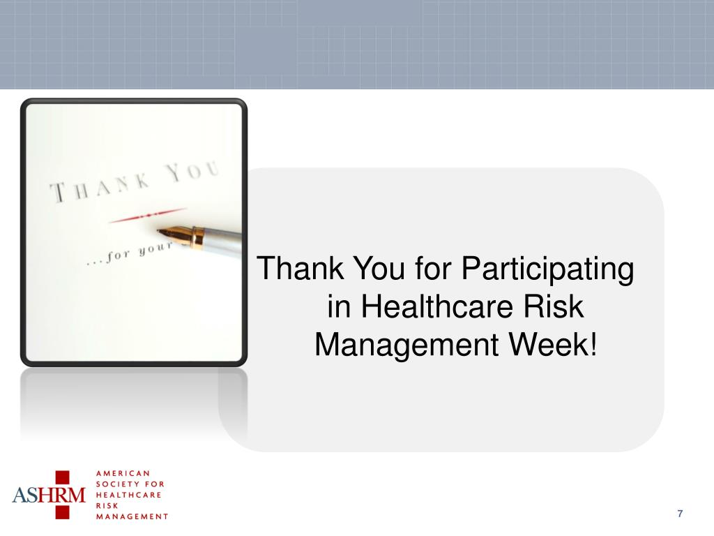 Thank You for Participating in Healthcare Risk Management Week!