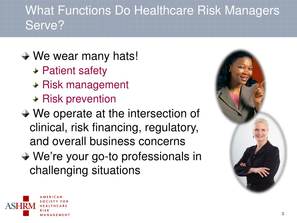 What Functions Do Healthcare Risk Managers Serve?