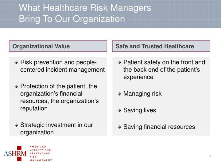 What healthcare risk managers bring to our organization
