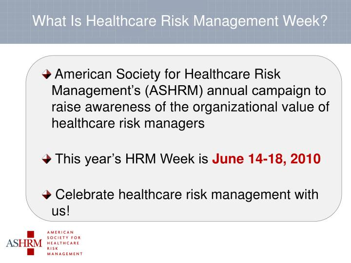 What is healthcare risk management week