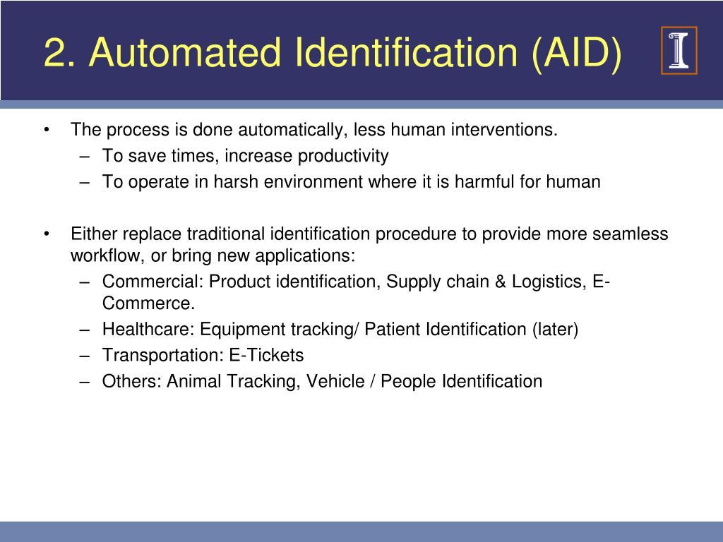2. Automated Identification (AID)
