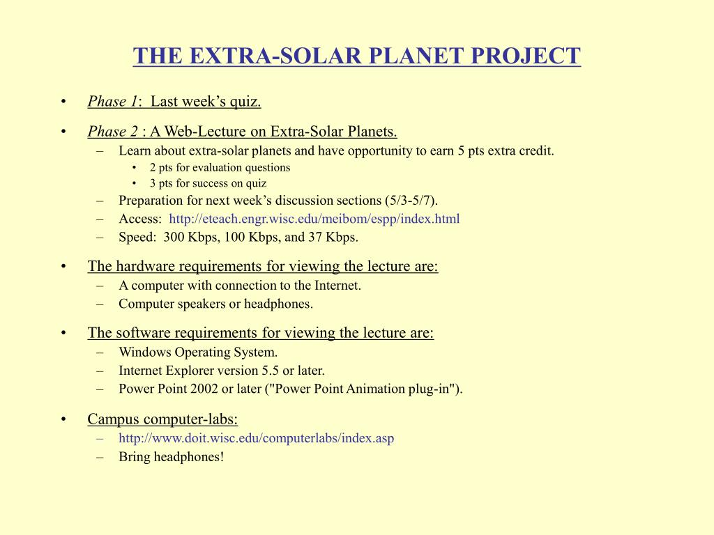 THE EXTRA-SOLAR PLANET PROJECT
