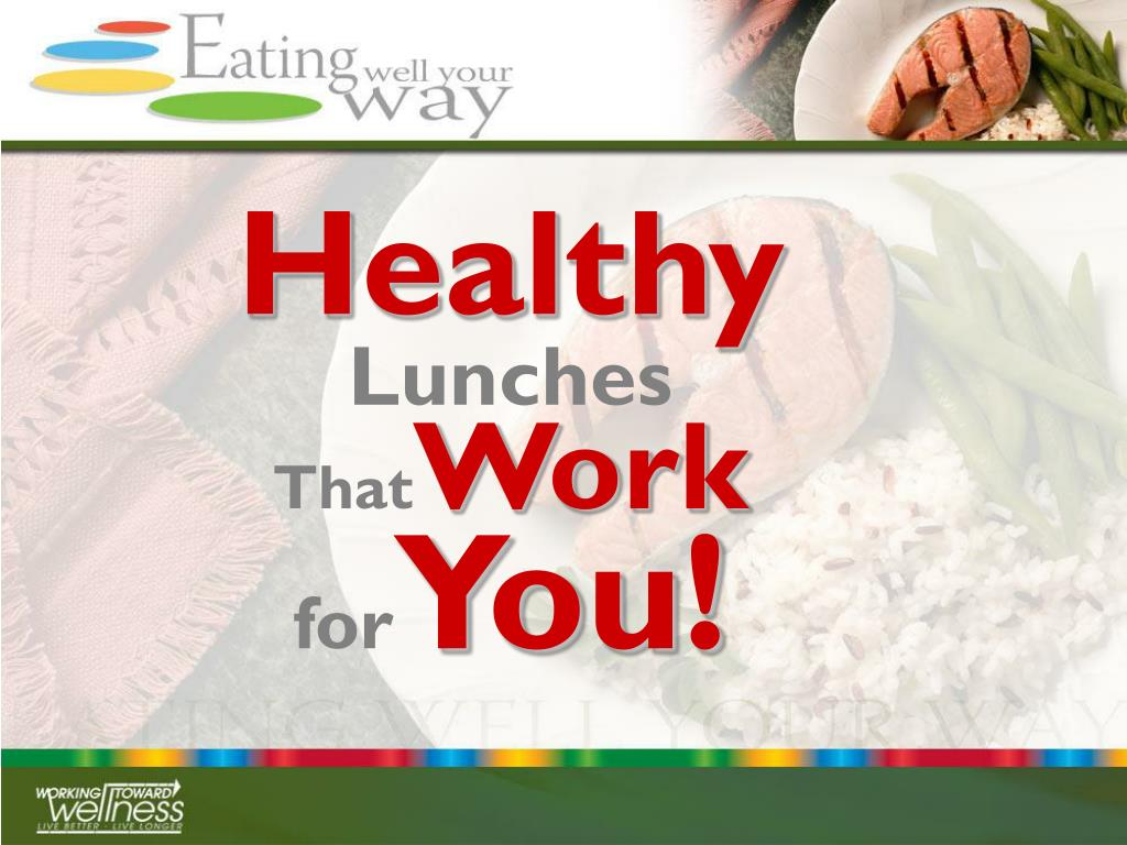 healthy lunches that work for you
