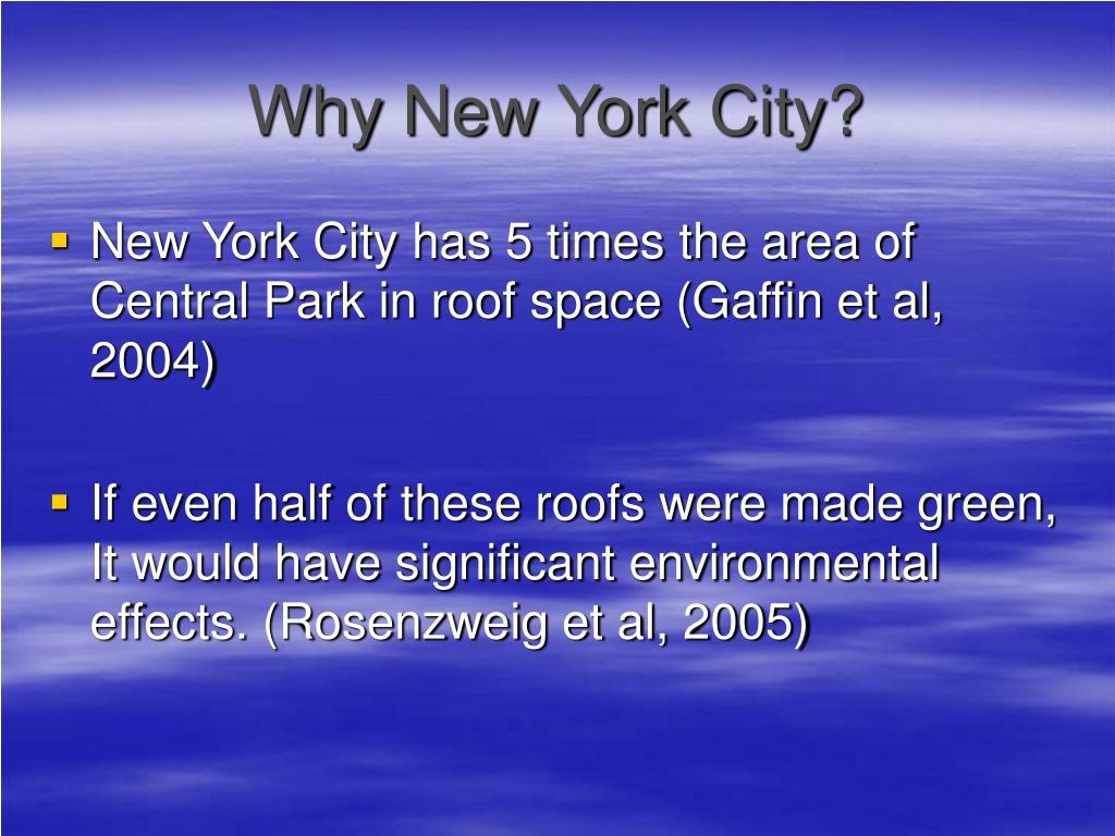 Why New York City?