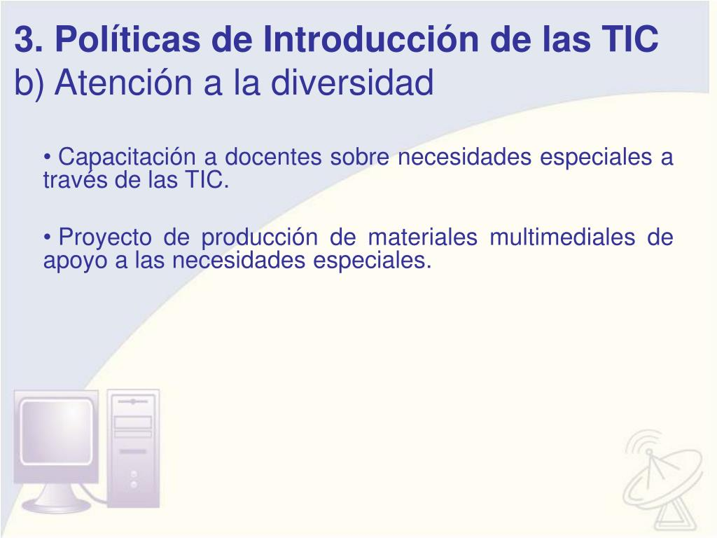 3. Políticas de Introducción de las TIC