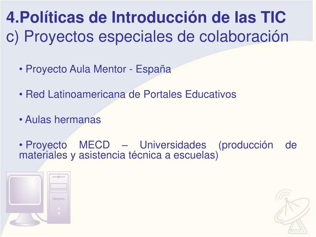 4.Políticas de Introducción de las TIC