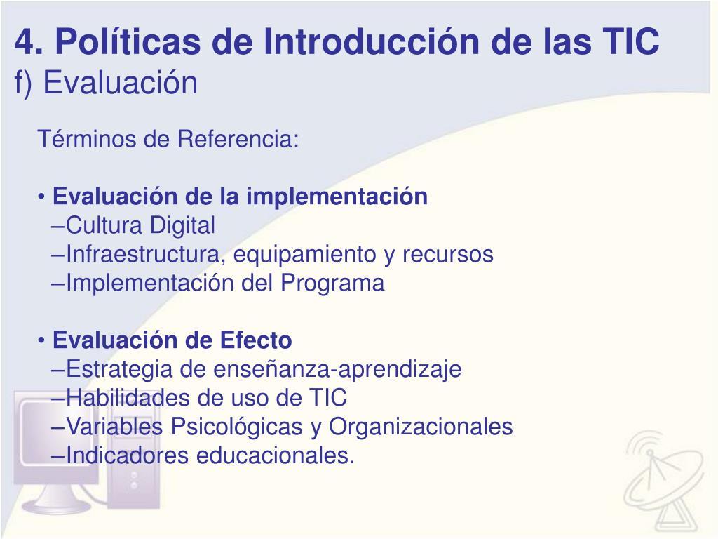 4. Políticas de Introducción de las TIC