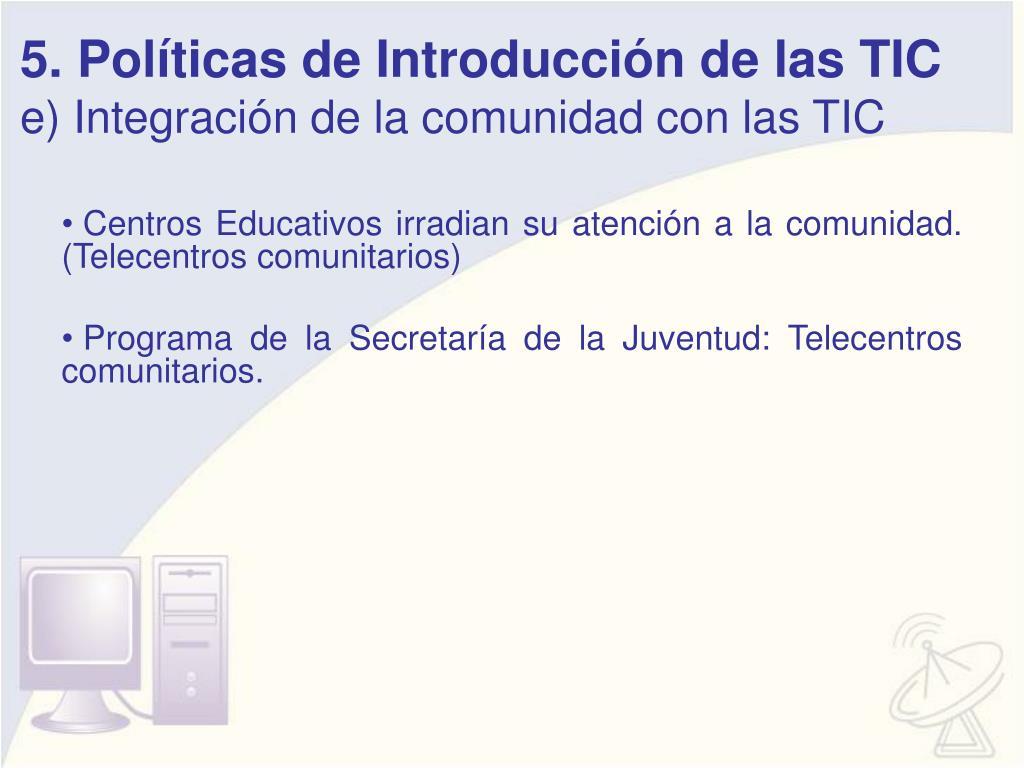 5. Políticas de Introducción de las TIC