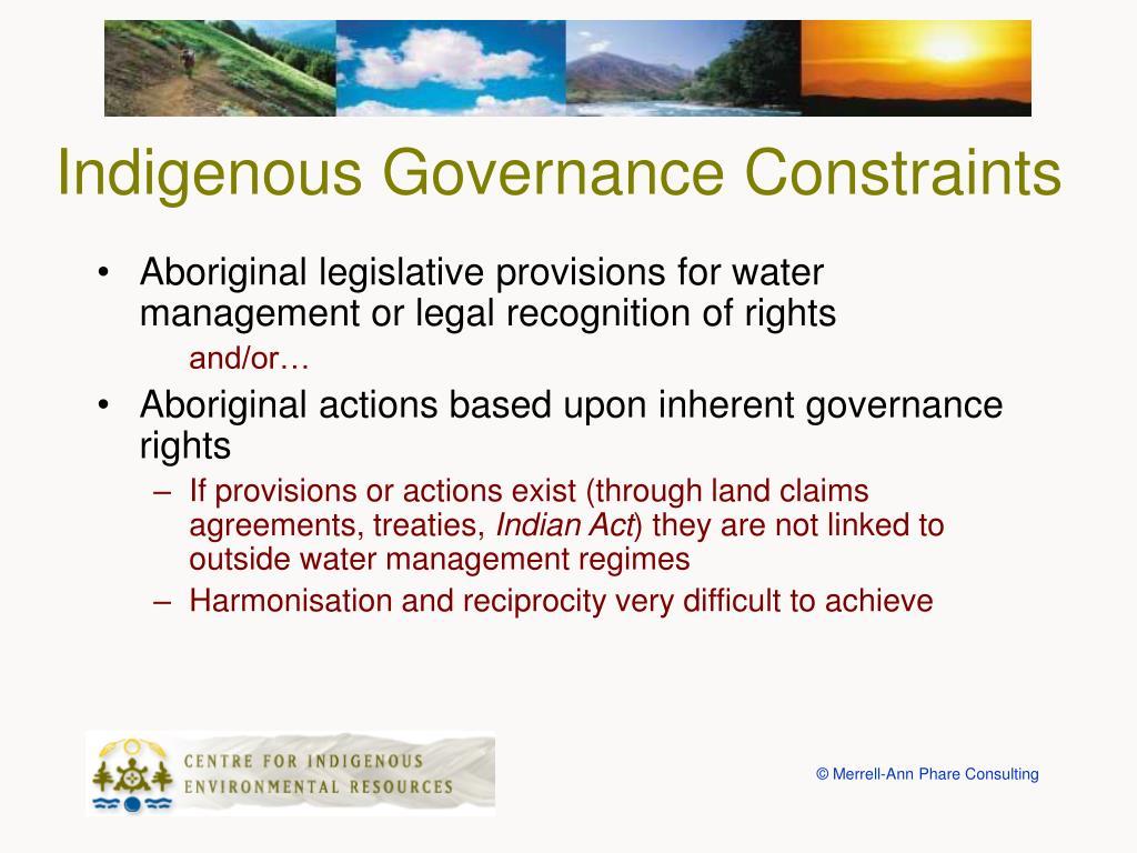 Indigenous Governance Constraints