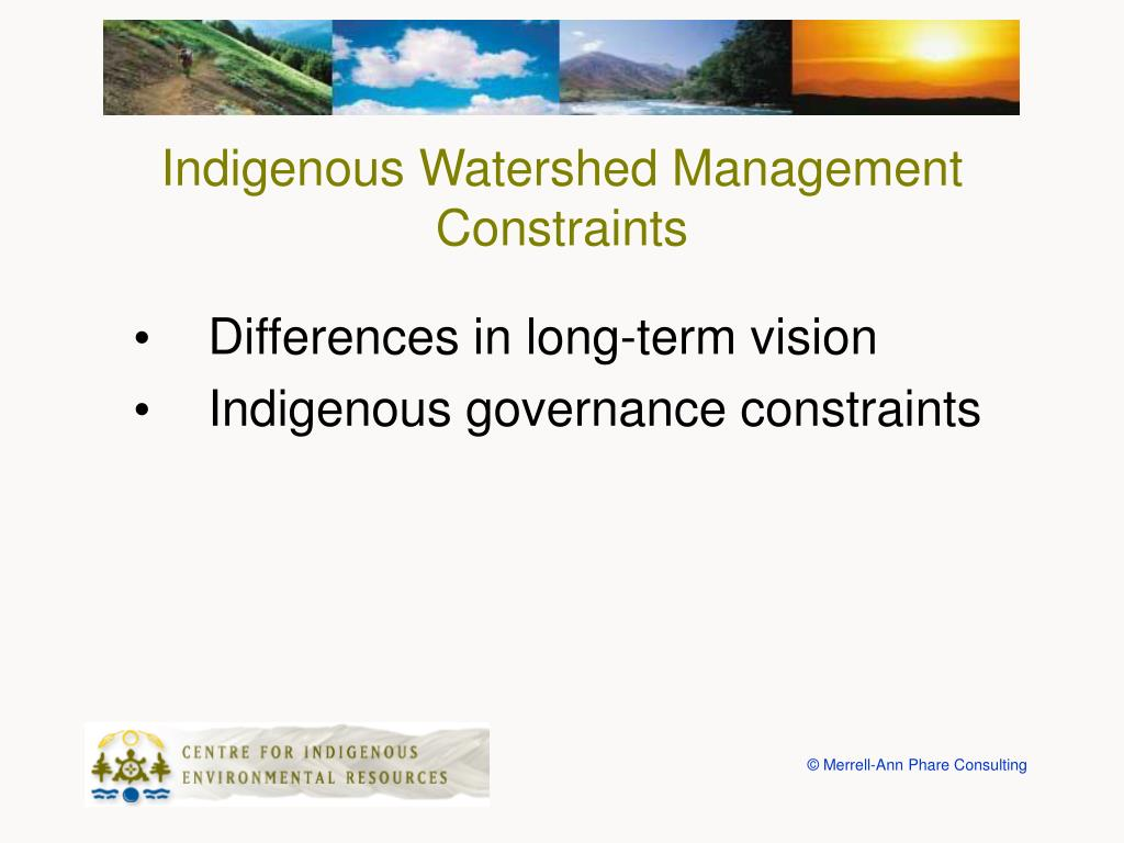 Indigenous Watershed Management Constraints