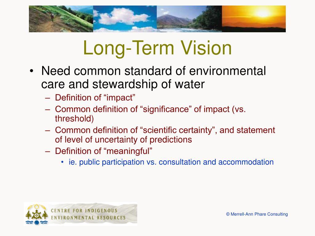 Long-Term Vision