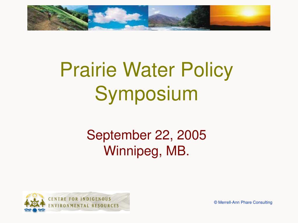 Prairie Water Policy Symposium
