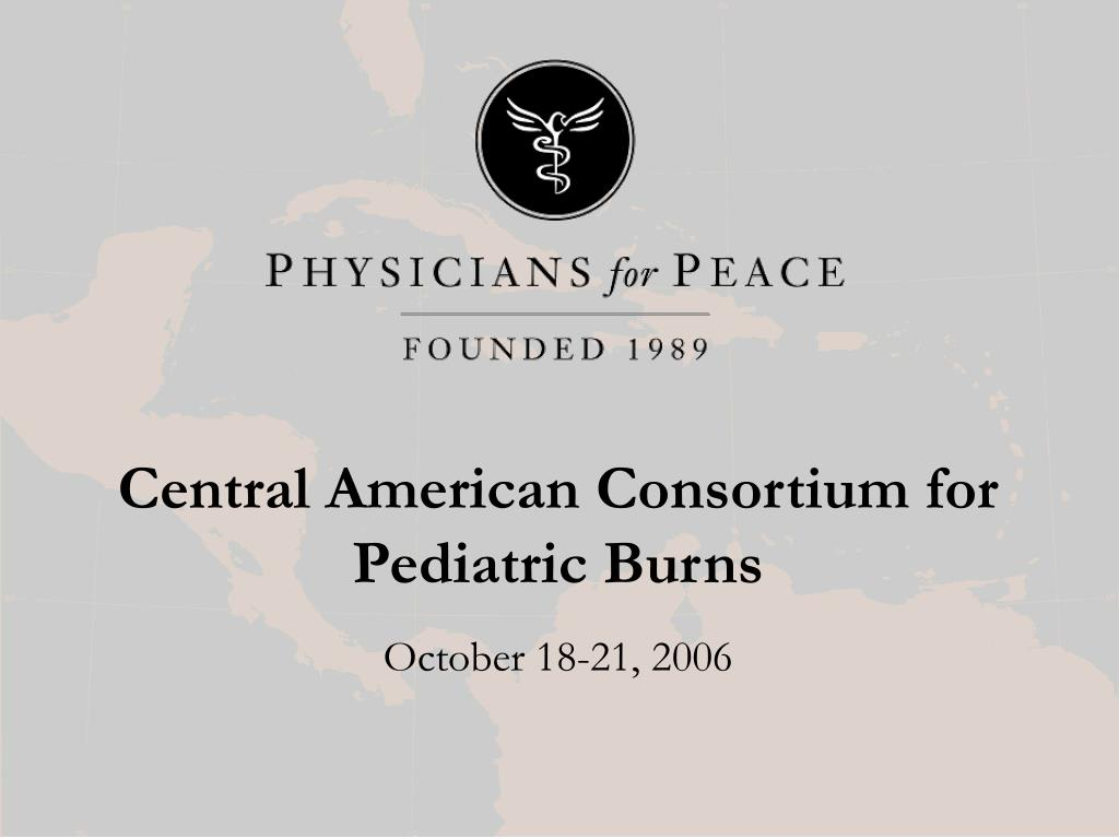 central american consortium for pediatric burns l.