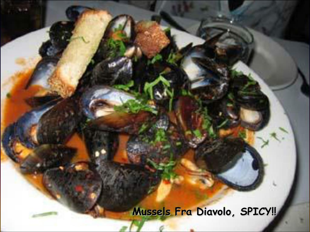 Mussels Fra Diavolo, SPICY!!