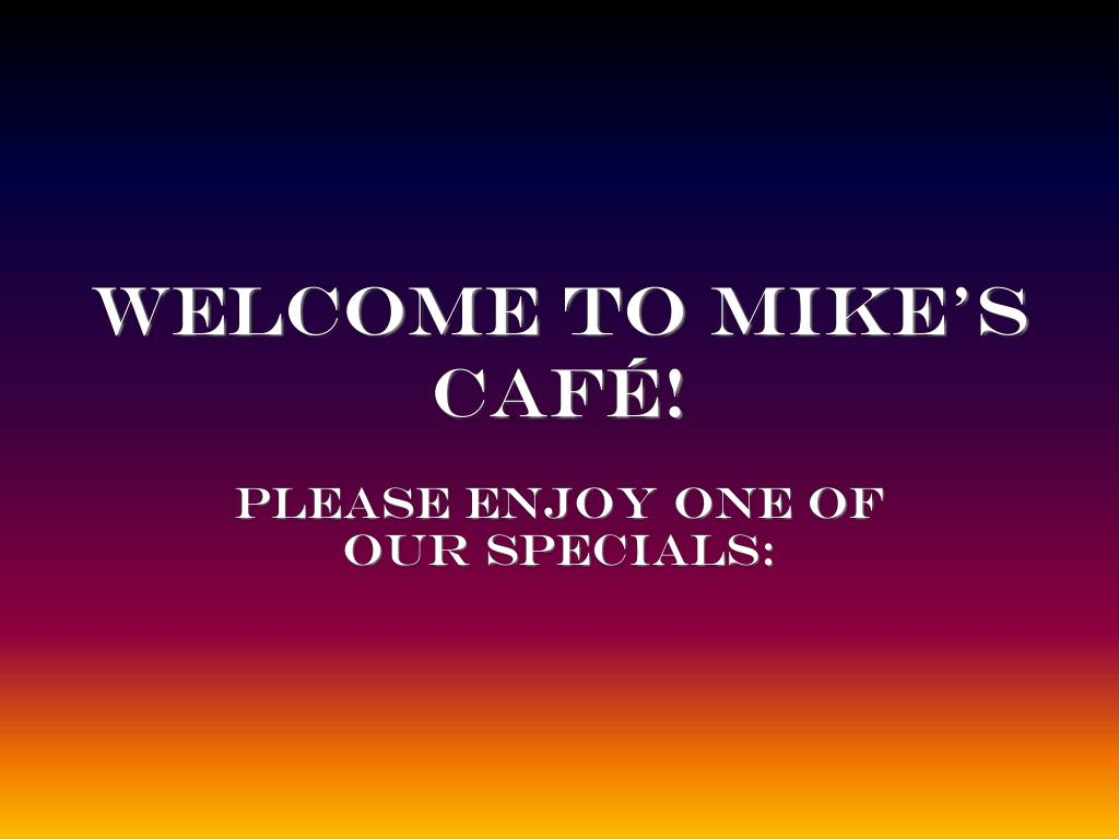 welcome to mike s caf l.