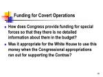funding for covert operations