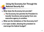 using the economy act through the national security act