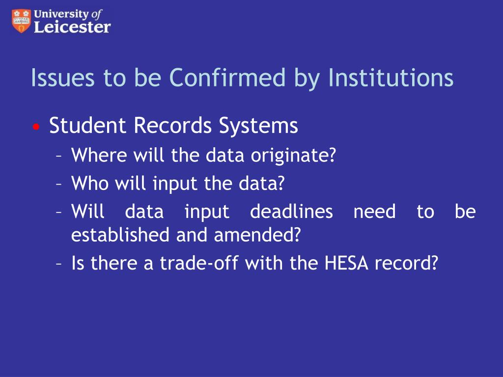 Issues to be Confirmed by Institutions