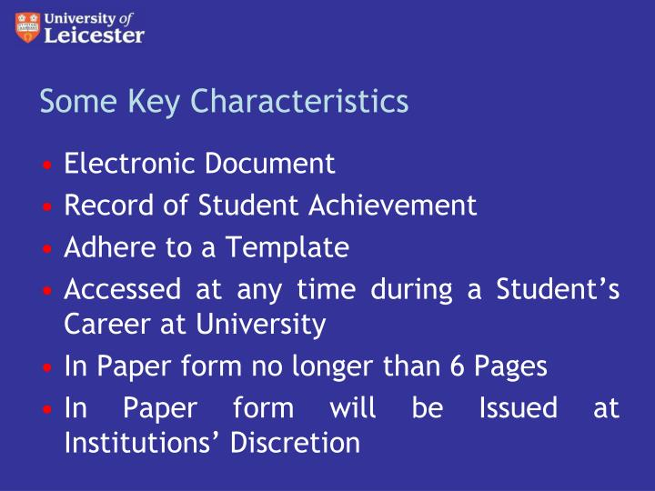 Some key characteristics