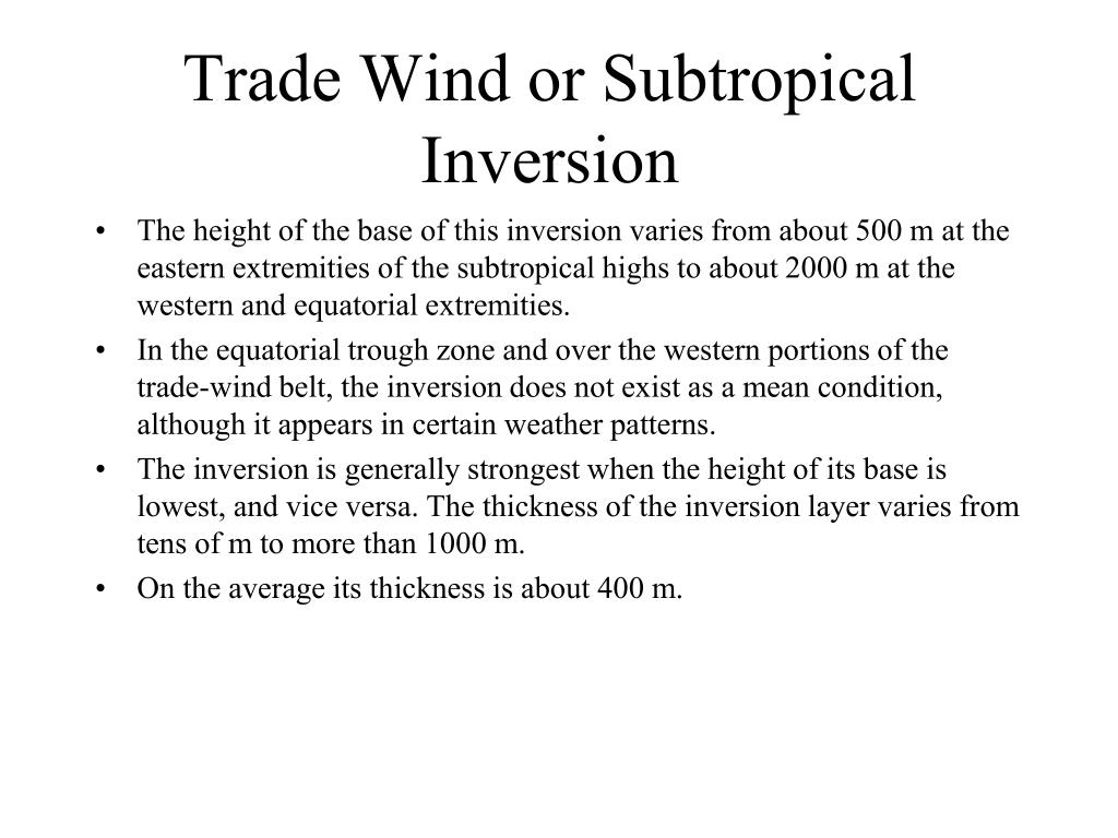 Trade Wind or Subtropical Inversion