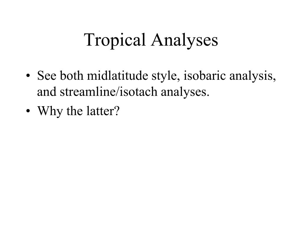 Tropical Analyses