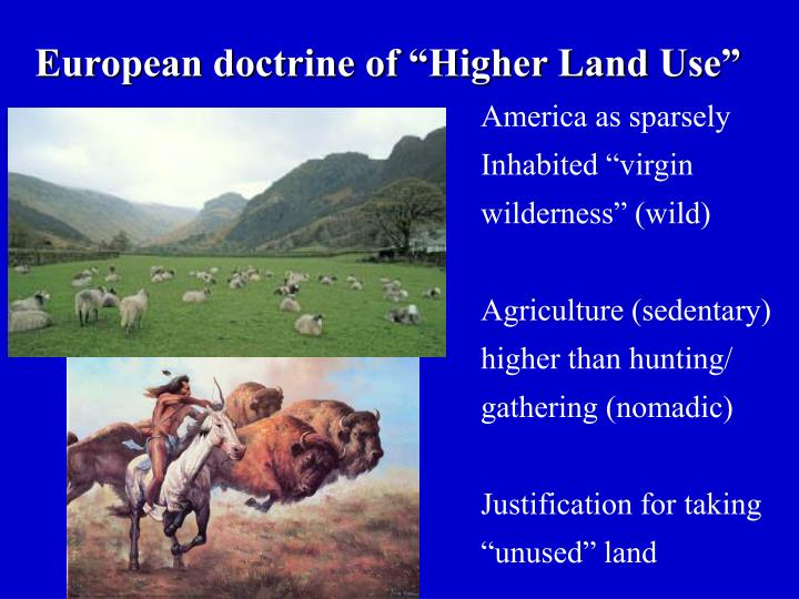 "European doctrine of ""Higher Land Use"""