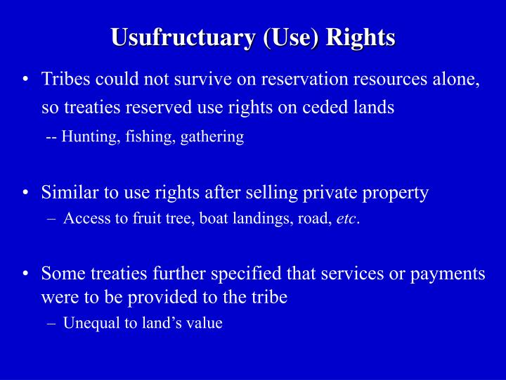 Usufructuary (Use) Rights