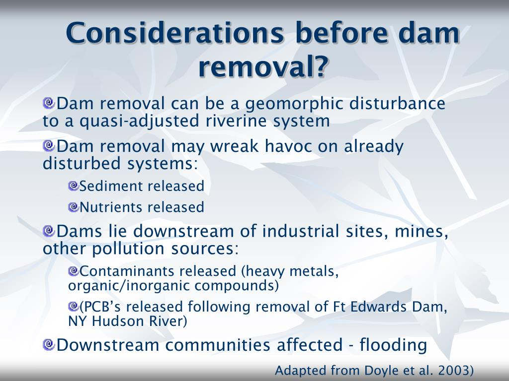 Considerations before dam removal?