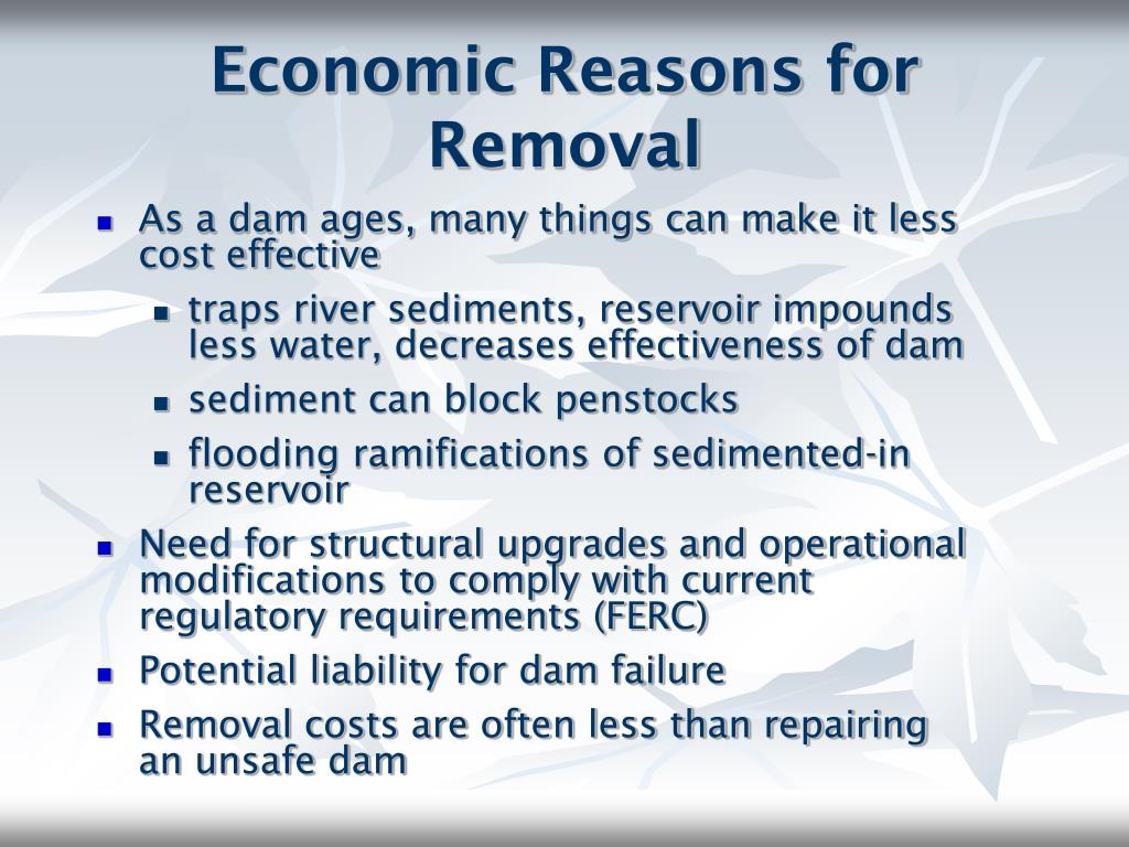 Economic Reasons for Removal
