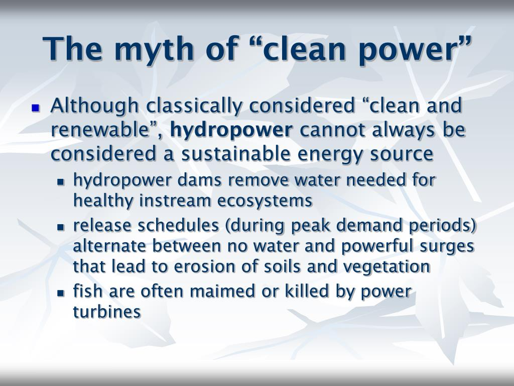 "The myth of ""clean power"""