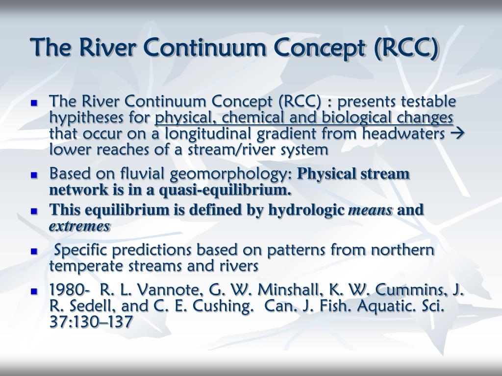The River Continuum Concept (RCC)