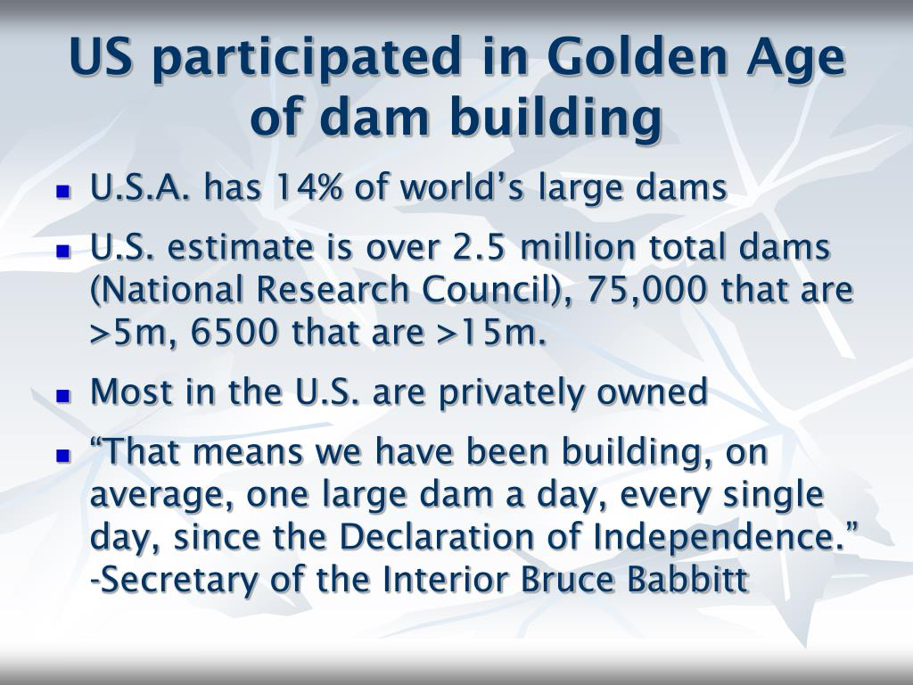 US participated in Golden Age of dam building