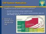 chp system motivation