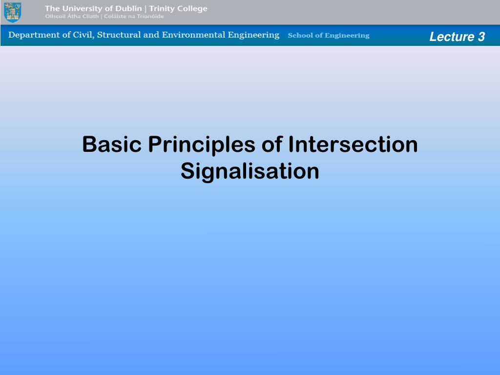 basic principles of intersection signalisation l.