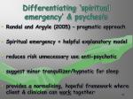 differentiating spiritual emergency psychosis43