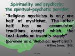 spirituality and psychosis the spiritual psychotic paradox