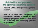 spirituality and psychosis the spiritual psychotic paradox38