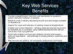 key web services benefits