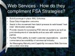 web services how do they compliment fsa strategies