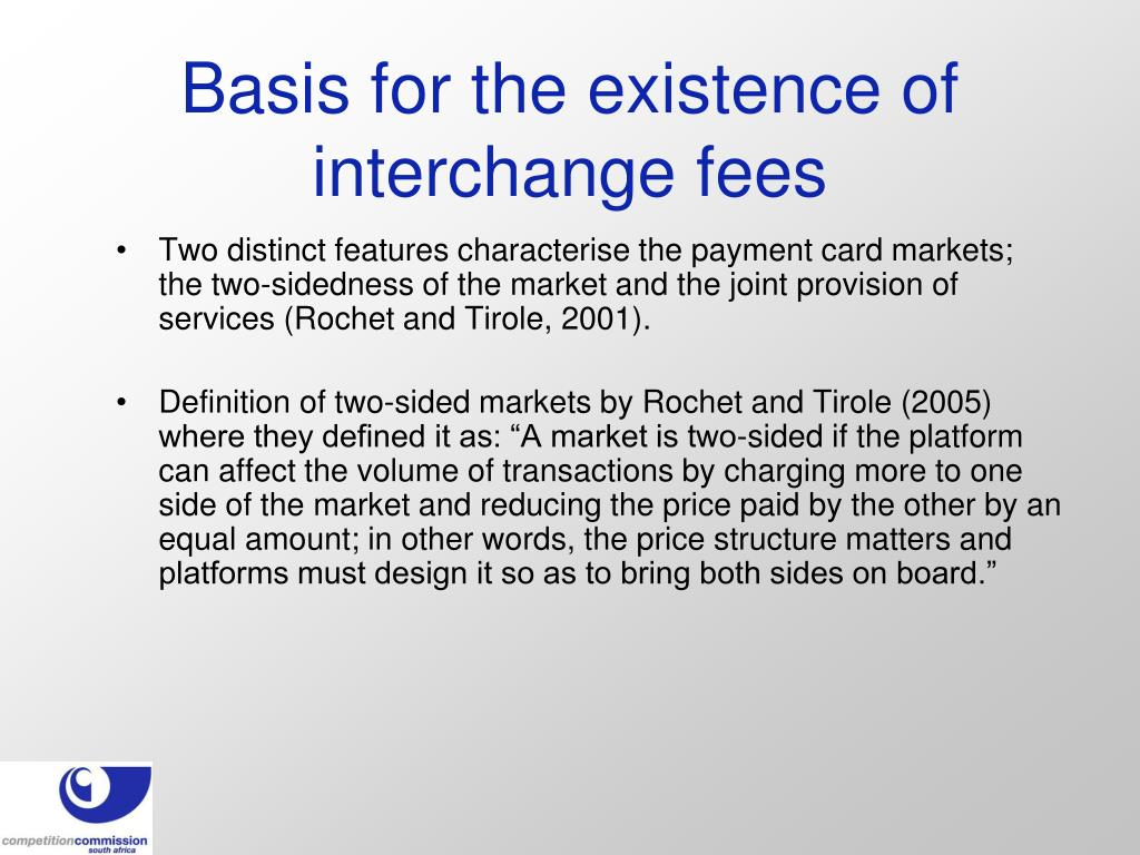 Basis for the existence of interchange fees
