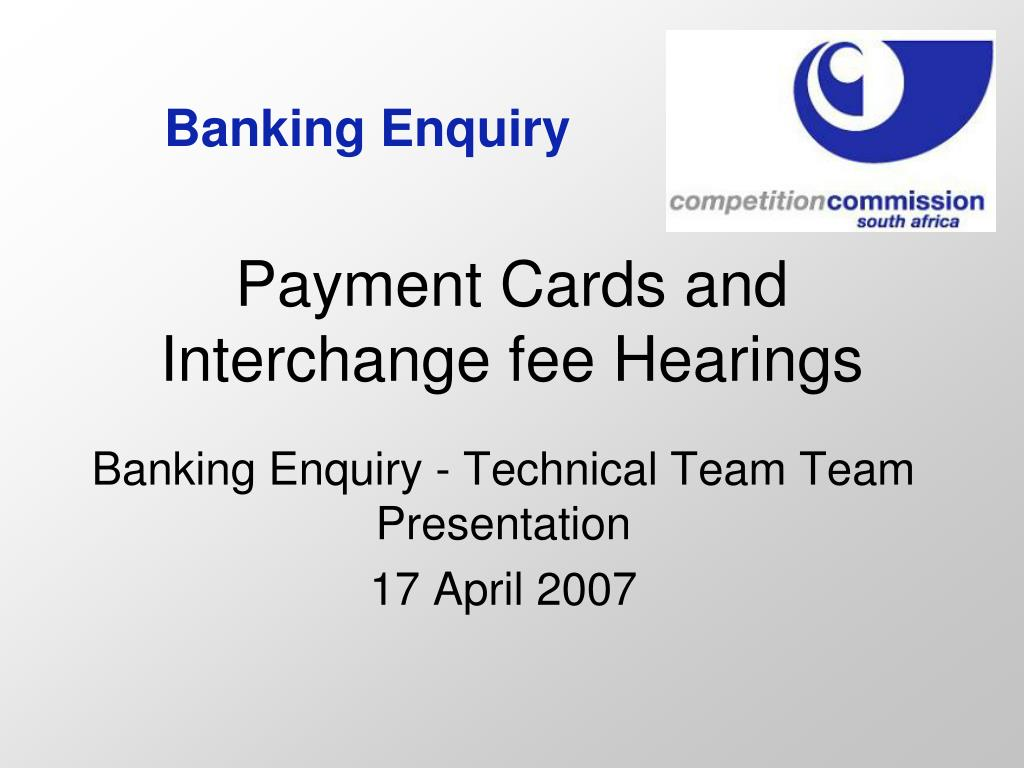 Banking Enquiry