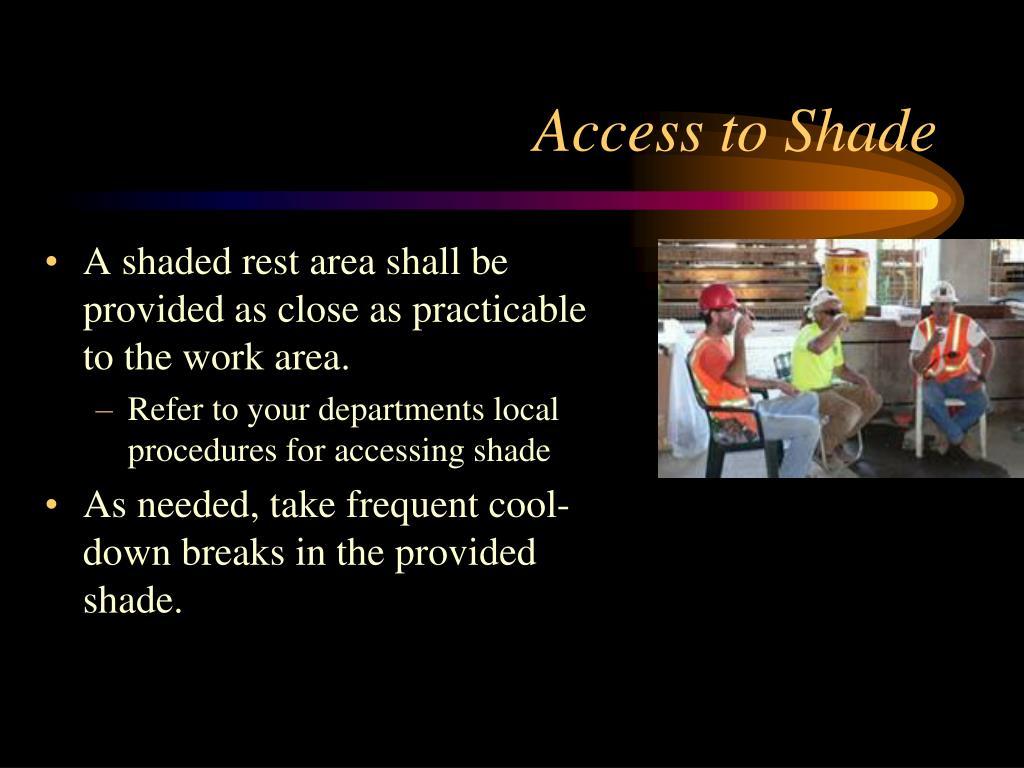 Access to Shade