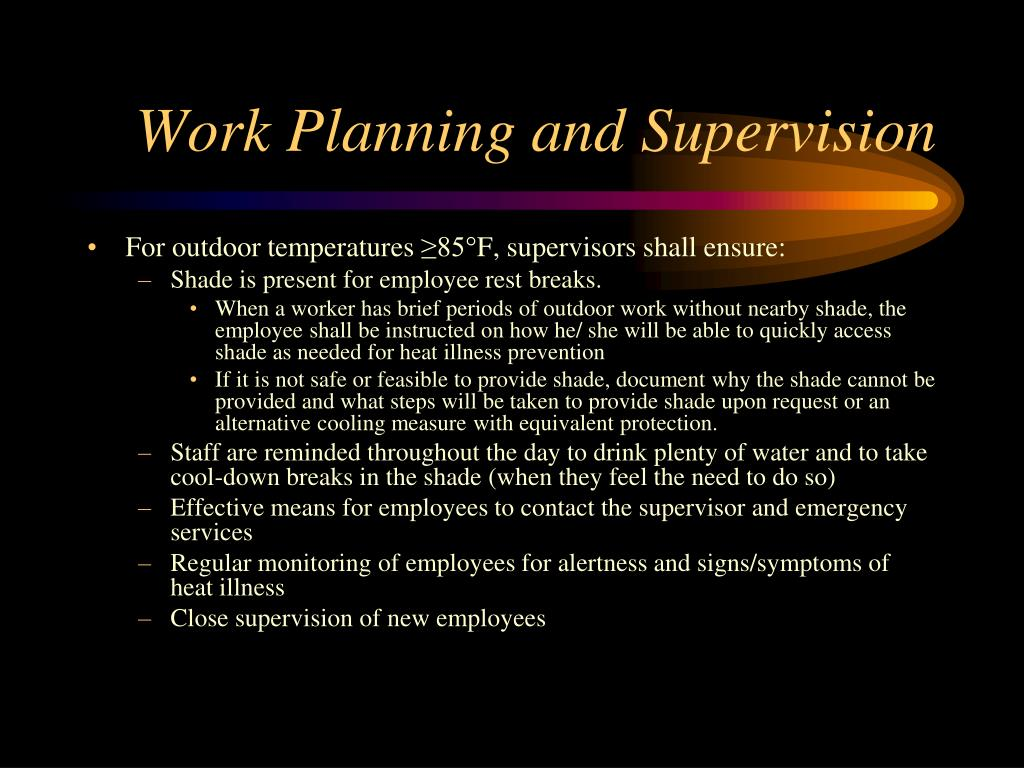 Work Planning and Supervision