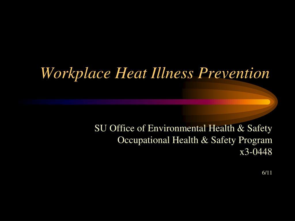 Workplace Heat Illness Prevention