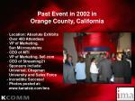 past event in 2002 in orange county california